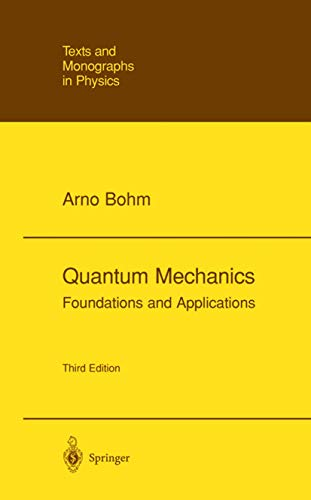 9780387979441: Quantum Mechanics: Foundations and Applications (Theoretical and Mathematical Physics)