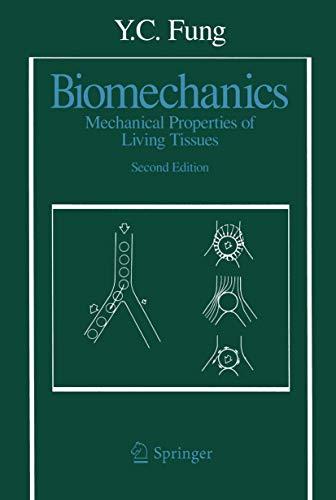 9780387979472: Biomechanics: Mechanical Properties of Living Tissues, Second Edition