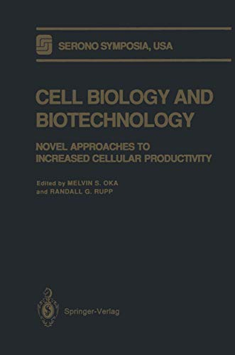 9780387979519: Cell Biology and Biotechnology: Novel Approaches to Increased Cellular Productivity (Serono Symposia USA)