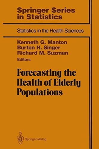 Forecasting the Health of Elderly Populations (Series: Manton, Kenneth G.