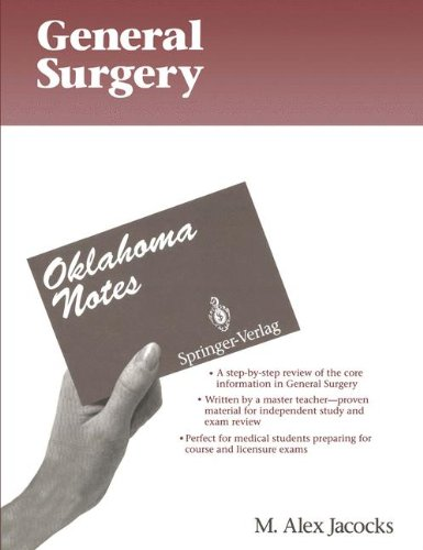 General Surgery (Oklahoma Notes): Jacocks, M. Alex