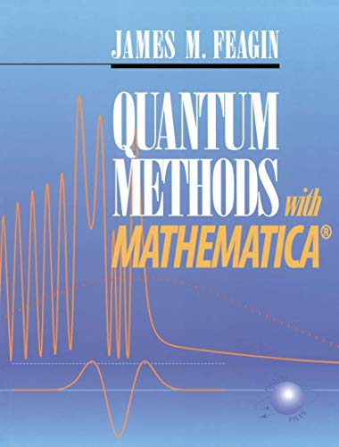 9780387979731: Quantum Methods with Mathematica®