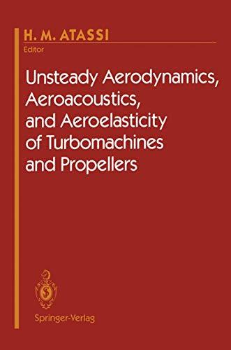 9780387979779: Unsteady Aerodynamics, Aeroacoustics, and Aeroelasticity of Turbomachines and Propellers