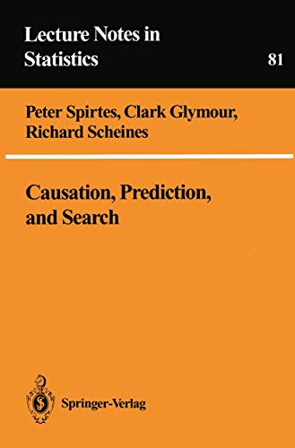 9780387979793: Causation, Prediction, and Search (Lecture Notes in Statistics)