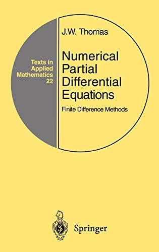 Numerical Partial Differential Equations : Finite Difference: J. W. Thomas