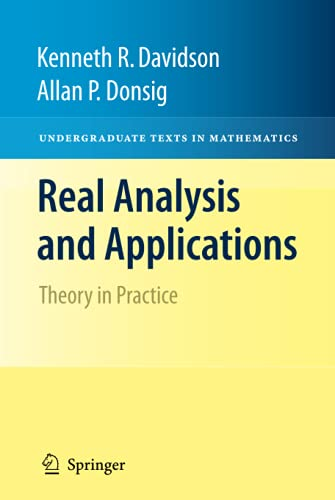 9780387980973: Real Analysis and Applications: Theory in Practice (Undergraduate Texts in Mathematics)
