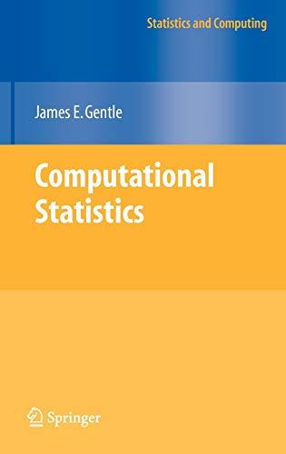 9780387981437: Computational Statistics (Statistics and Computing)