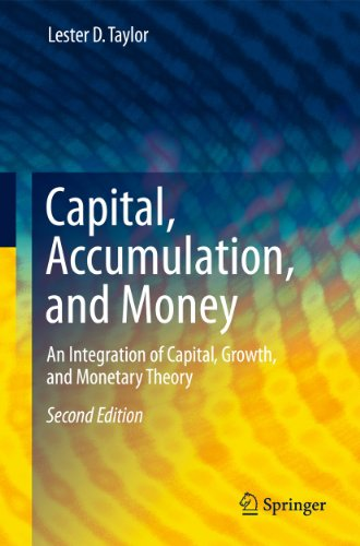 9780387981680: Capital, Accumulation, and Money: An Integration of Capital, Growth, and Monetary Theory