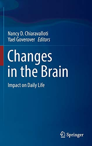 9780387981871: Changes in the Brain: Impact on Daily Life