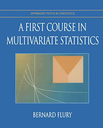 9780387982069: A First Course in Multivariate Statistics