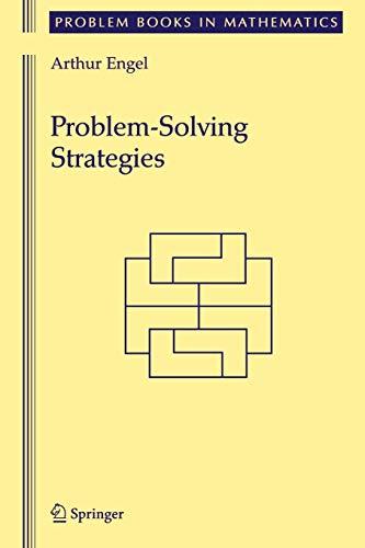 9780387982199: Problem-Solving Strategies (Problem Books in Mathematics)