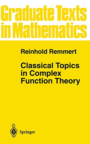 9780387982212: Classical Topics in Complex Function Theory (Graduate Texts in Mathematics)