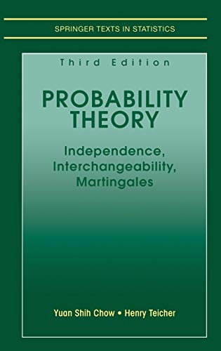 9780387982281: Probability Theory: Independence, Interchangeability, Martingales (Springer Texts in Statistics)
