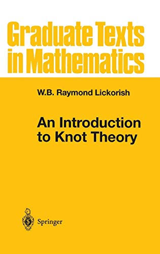 9780387982540: An Introduction to Knot Theory (Graduate Texts in Mathematics)