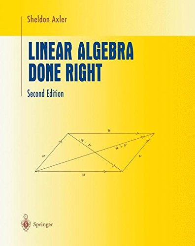 9780387982588: Linear Algebra Done Right (Undergraduate Texts in Mathematics)