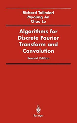 9780387982618: Algorithms for Discrete Fourier Transform and Convolution (Signal Processing and Digital Filtering)