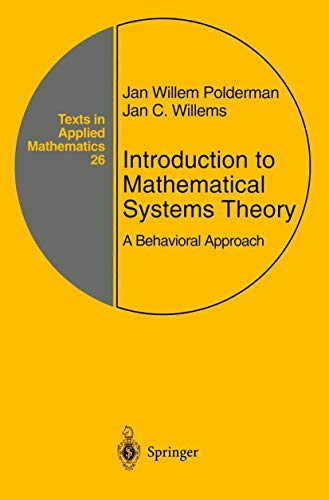9780387982663: Introduction to Mathematical Systems Theory: A Behavioral Approach (Texts in Applied Mathematics)