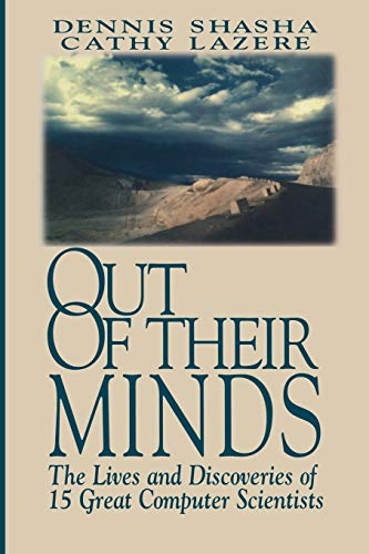 9780387982694: Out of their Minds: The Lives and Discoveries of 15 Great Computer Scientists