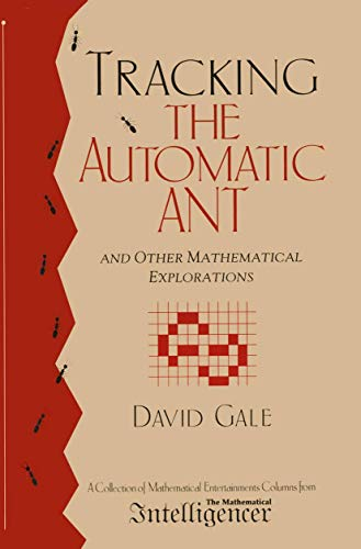 9780387982724: Tracking the Automatic ANT: And Other Mathematical Explorations