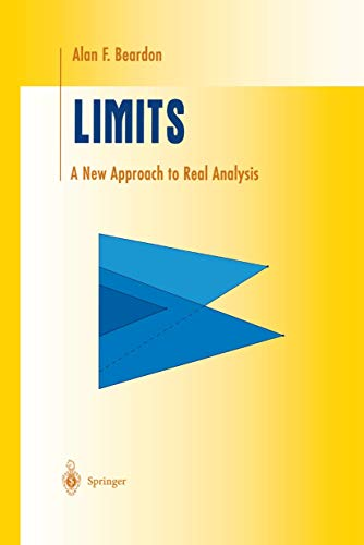 9780387982748: Limits: A New Approach to Real Analysis (Undergraduate Texts in Mathematics)