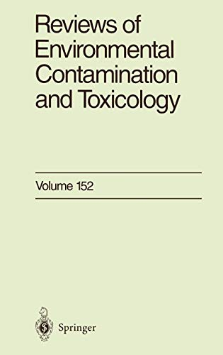 9780387982779: 152: Reviews of Environmental Contamination and Toxicology: Continuation of Residue Reviews
