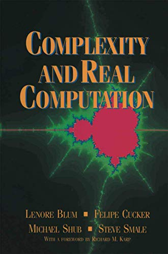 9780387982816: Complexity and Real Computation