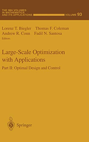 Large-Scale Optimization with Applications: Part II: Optimal
