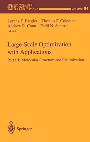 Large-Scale Optimization with Applications: Part III: Molecular Structure and Optimization