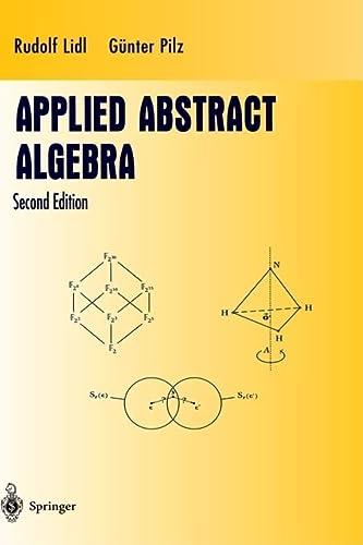9780387982908: Applied Abstract Algebra (Undergraduate Texts in Mathematics)