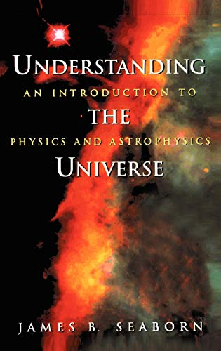 Understanding the Universe An Introduction to Physics and Astrophysics (Supplement; 10) Corrected...