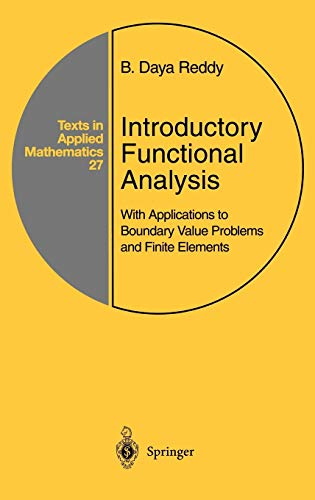 9780387983073: Introductory Functional Analysis: With Applications to Boundary Value Problems and Finite Elements (Texts in Applied Mathematics)