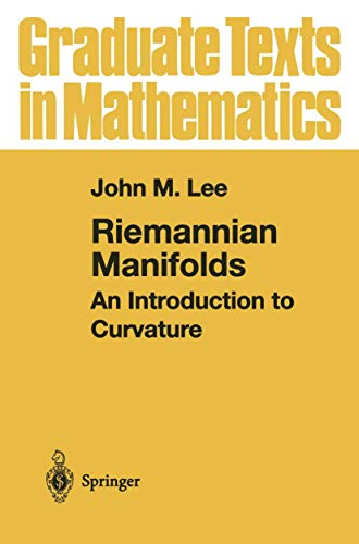 9780387983226: Riemannian Manifolds: An Introduction to Curvature (Graduate Texts in Mathematics)