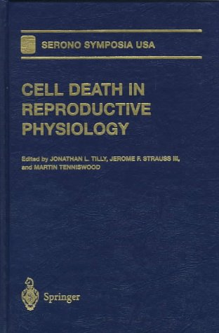 9780387983448: Cell Death in Reproductive Physiology (Serono Symposia USA)
