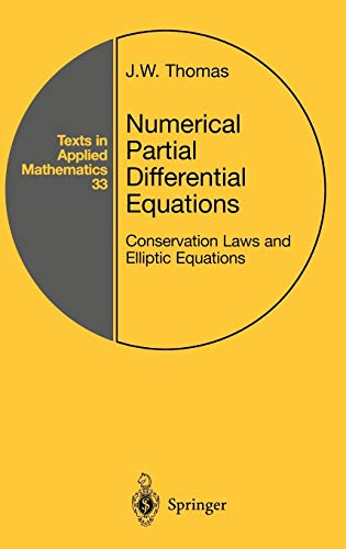 9780387983462: Numerical Partial Differential Equations: Conservation Laws and Elliptic Equations (Texts in Applied Mathematics) (v. 33)