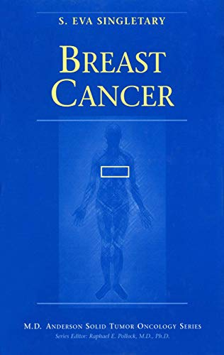 9780387983691: Breast Cancer (MD Anderson Solid Tumor Oncology Series)