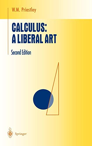 9780387983790: Calculus: A Liberal Art (Undergraduate Texts in Mathematics)