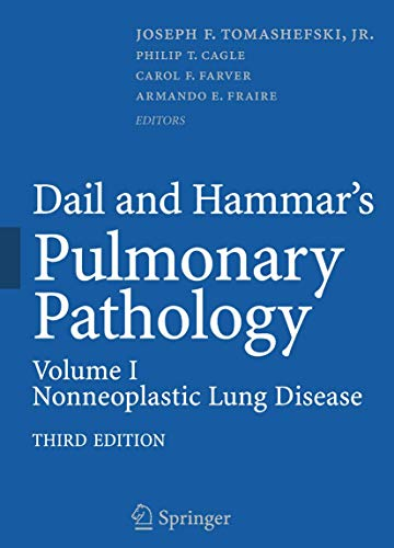 Dail and Hammar's Pulmonary Pathology: Non-neoplastic Lung Disease v. 1
