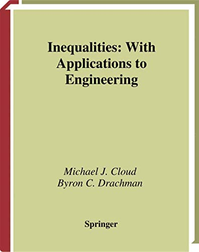 9780387984049: Inequalities: With Applications to Engineering