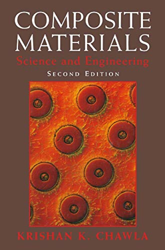 Composite Materials: Science and Engineering (Materials Research: Krishan K. Chawla
