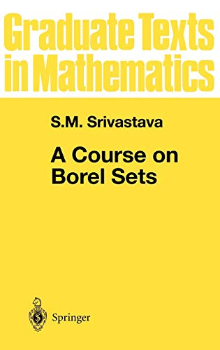 9780387984124: A Course on Borel Sets (Graduate Texts in Mathematics)