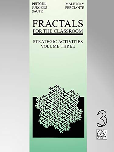 9780387984209: Fractals for the Classroom: Strategic Activities Volume Three: v. 3