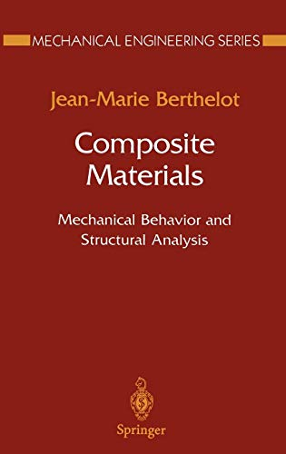 9780387984261: Composite Materials: Mechanical Behavior and Structural Analysis (Mechanical Engineering Series)