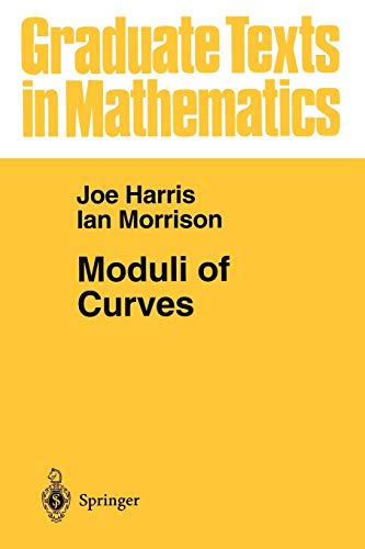 9780387984292: Moduli of Curves (Graduate Texts in Mathematics)