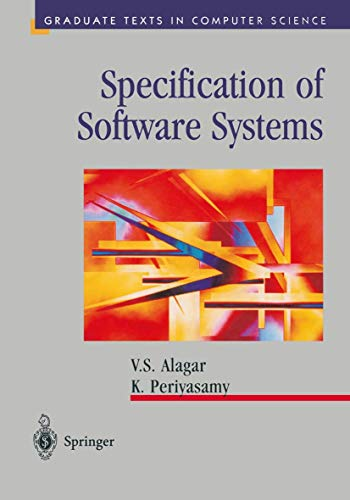 9780387984308: SPECIFICATION OF SOFTWARE SYSTEMS