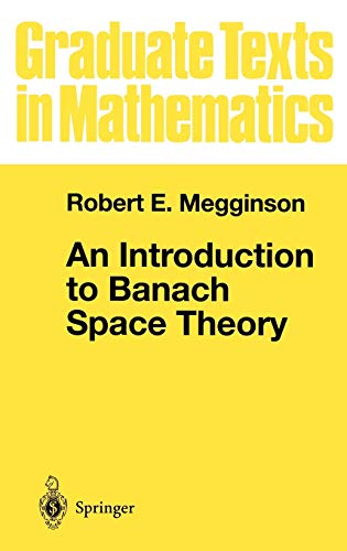 9780387984315: An Introduction to Banach Space Theory (Graduate Texts in Mathematics)