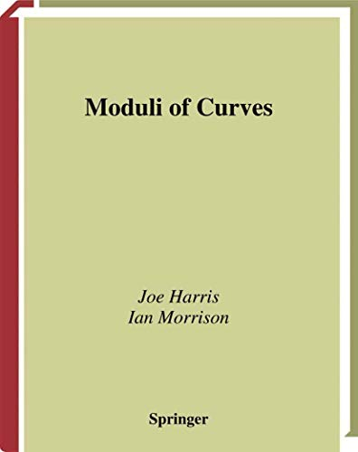 9780387984384: Moduli of Curves (Graduate Texts in Mathematics)