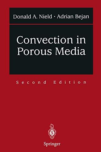 Convection in Porous Media: Nield, D.A., Bejan, A.