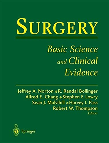 Surgery: Basic Science and Clinical Evidence (NORTON: Norton, Jeffrey A.