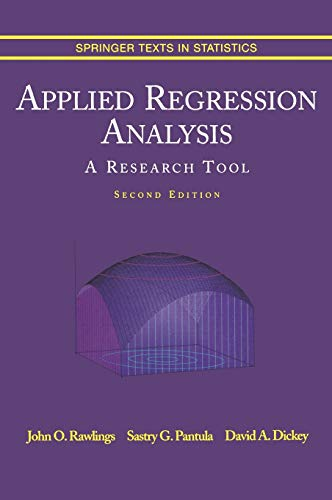 9780387984544: Applied Regression Analysis: A Research Tool (Springer Texts in Statistics)
