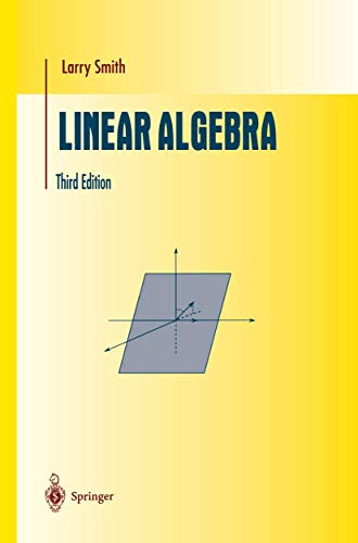 9780387984551: Linear Algebra (Undergraduate Texts in Mathematics)
